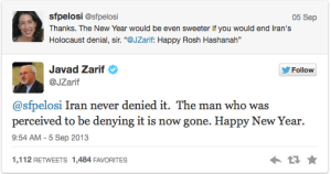 "A Twitter exchange between newly-appointed Iranian Foreign Minister Javad Zarif and daughter of ranking House Democrat Nancy Pelosi, Christine Pelosi Image source: ""Iran's Rosh Hashana Twitter Diplomacy Stirs Amazement, Disbelief,"" The Back Channel, Al Monitor"