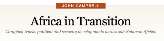 As the former U.S. Ambassador to Nigeria John Campbell provides excellent insight on his Council on Foreign Relations blog where he tracks political and security developments across sub-Saharan Africa.